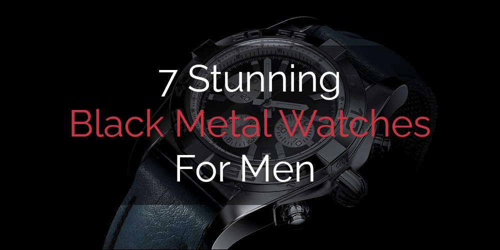 black metal watches for men